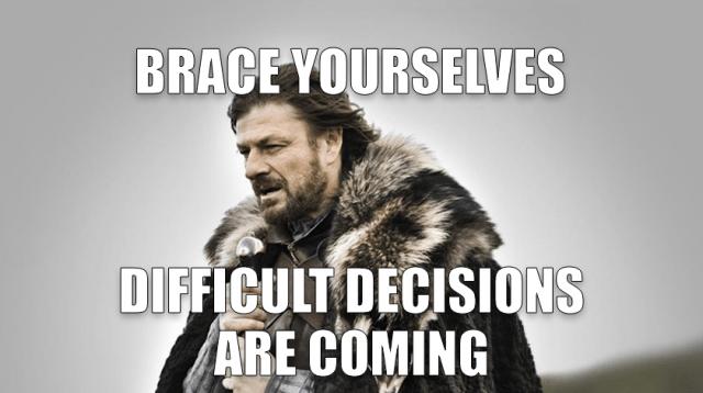 game of thrones meme - decisiones - emprender