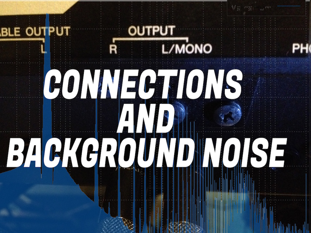 connections-and-background-noise