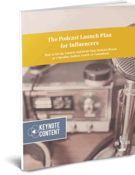 The Podcast Launch Plan for Influencers