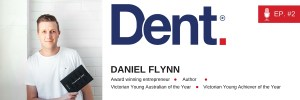 2. Daniel Flynn on his $250,000 start-up pitch, building one of Australia's fastest growing social enterprises and changing the world
