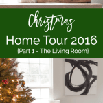 Christmas Home Tour 2016 {Part 1 – The Living Room}