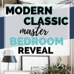 Modern Classic Master Bedroom Reveal