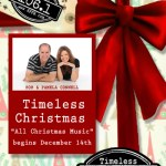 """Continuous Christmas Music And Christmas Stories"" Timeless Christmas Begins at Midnight Tonight on Timeless 106.1 KFFB."