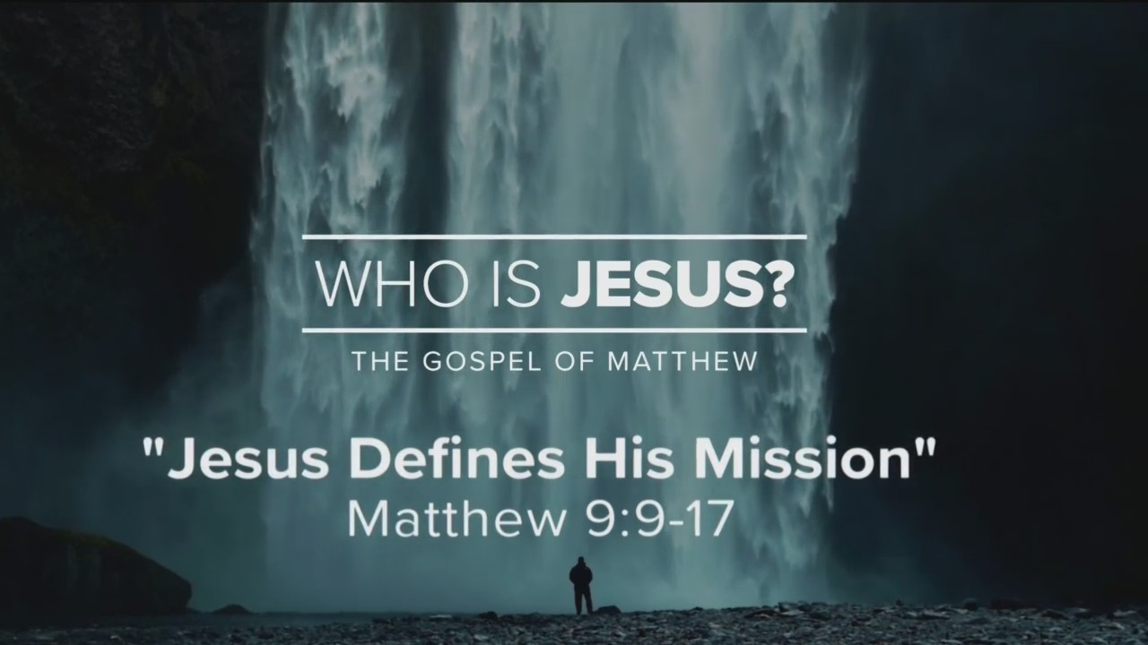 Today's Walk - Jesus Defines His Mission