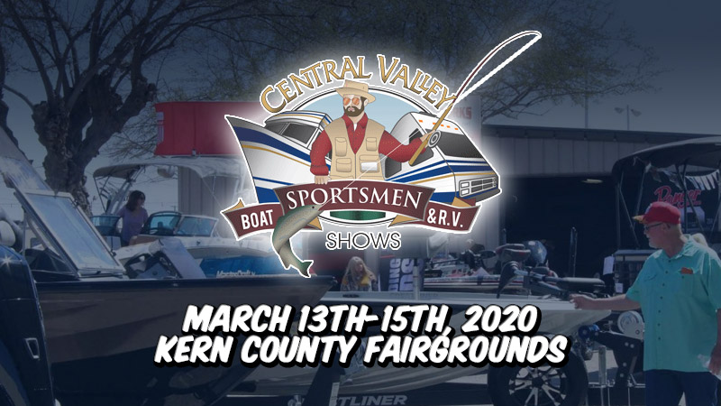 2020 Central Valley Sportsmen Boat and RV Show