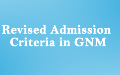 Revised Admission Criteria for Diploma in General Nursing and Midwifery (GNM) in KGUMSB