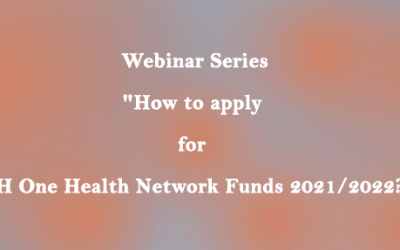 """Webinar Series: """"How to apply for CIH One Health Network Funds 2021/2022?"""""""