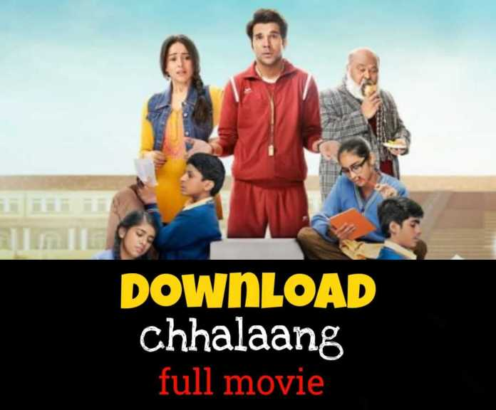 Download Chhalaang full movie download in 480p, 720p