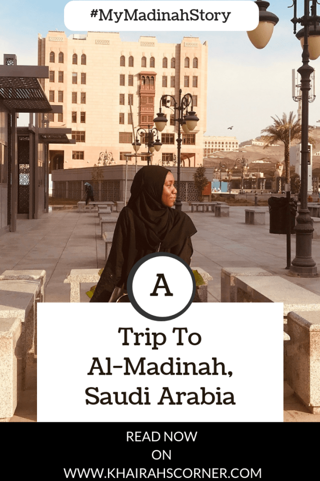 my-madinah-experience-madinah-saudi-arabia-blogpost-pinterest-graphic
