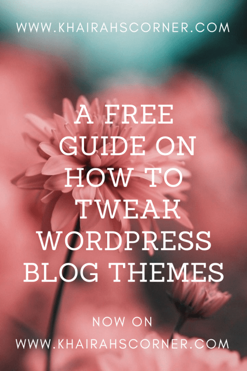 free-guide-tweaking-blog-themes-khairahscorner