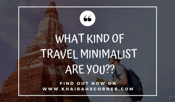kinds-of-travel-minimalism-khairahscorner