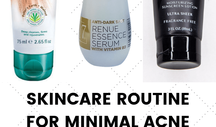 Skincare Products for Minimal Acne and Glowing Skin