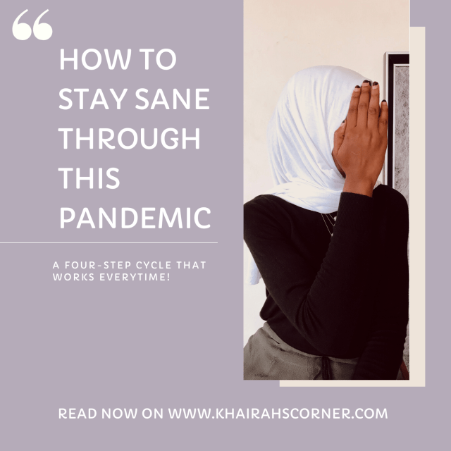 HOW TO STAY SANE THROUGH THIS PANDEMIC