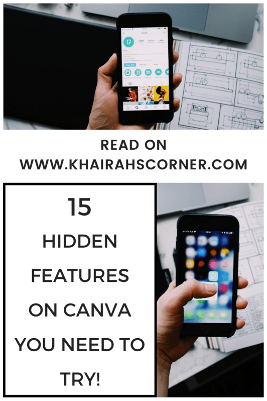 15 hidden canva features 2020 need to try blogpost khairahscorner pinterest