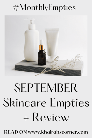 september-skincare-empties-khairahscorner-blog-review