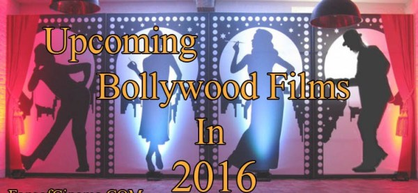 List of Bollywood Movies 2016