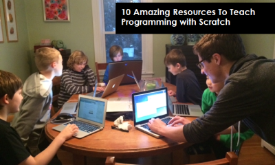10 Amazing Resources To Teach Programming with Scratch