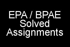 EPA Solved Assignments For IGNOU BA BDP 2018-19