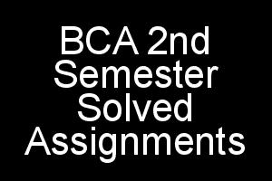 IGNOU BCA 2nd Semester Solved Assignments 2018-2019
