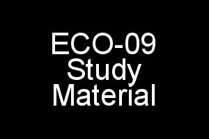 ECO-09 Study Material In PDF For IGNOU BCOM