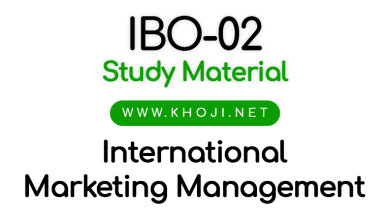 IBO-02 Study Material International Matketing Management IGNOU