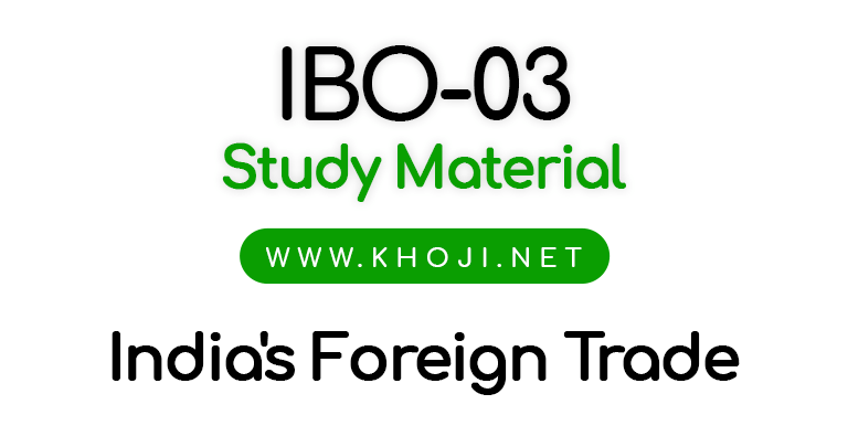 IBO-03 StudyQ Material India's Foreign Trade IGNOU MCOM PGDIBO