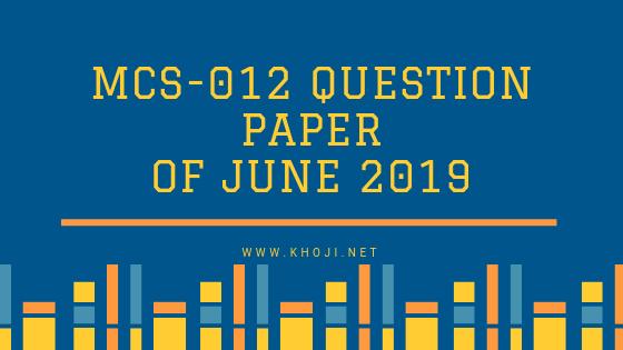 MCS-012 Question Paper Of June 2019