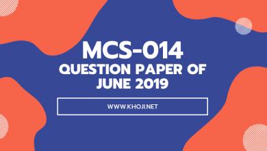 MCS-014 Question Paper of June 2019