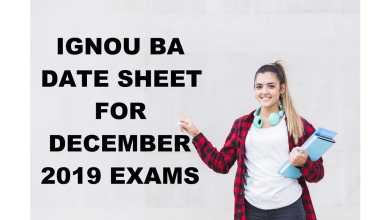 IGNOU BA DATE SHEET FOR DECEMBER 2019 TERM END EXAMS