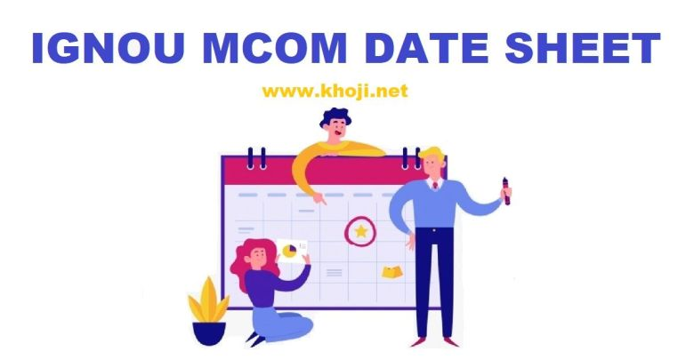 IGNOU MCOM DATE SHEET