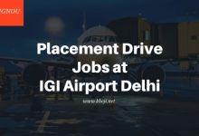 IGNOU Campus Placemnet Drive Jobs at IGI Airport New Delhi