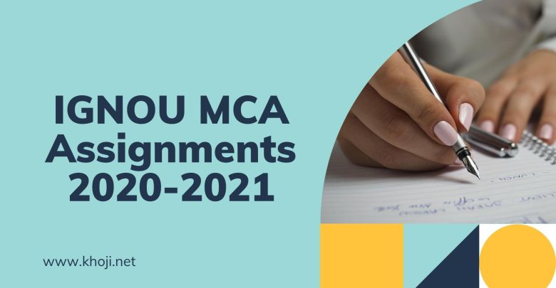 IGNOU MCA Assignments 2020-2021
