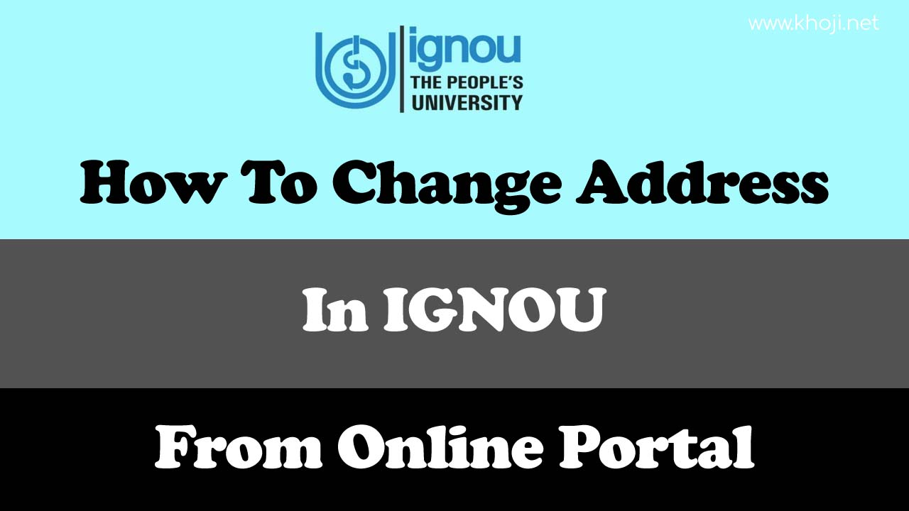 How to change address in IGNOU via Online Site Portal