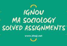 IGNOU MA Sociology Solved Assignments KHOJINET