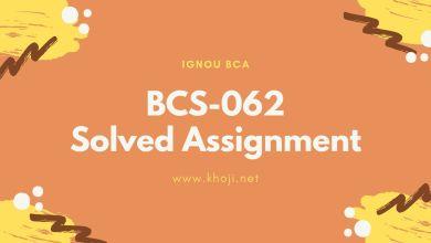 BCS-062 Solved Assignment IGNOU BCA