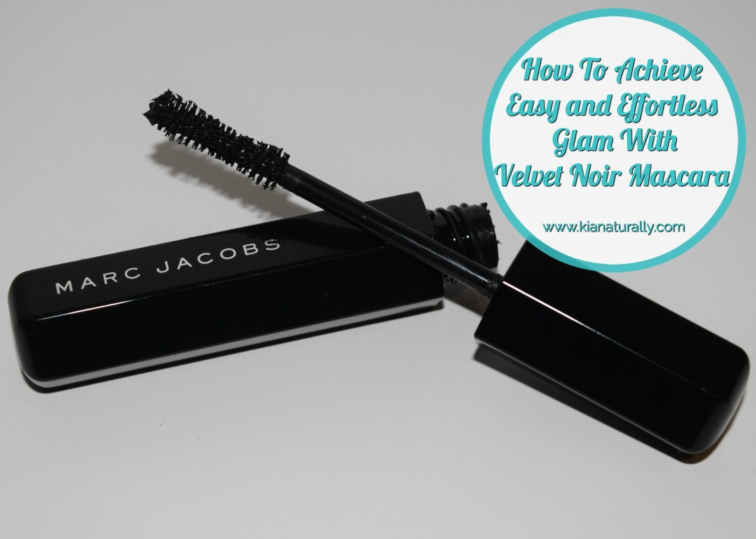 How To Achieve Easy and Effortless Glam With Velvet Noir Mascara - www.kianaturally.com