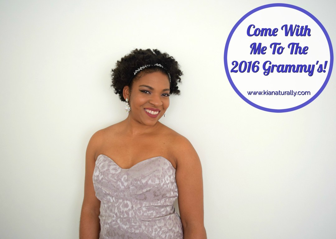 Come With Me To The 2016 Grammy's! - www.kianaturally.com