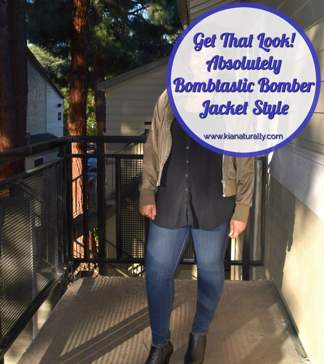 Get That Look! Absolutely Bombtastic Bomber Jacket Style - www.kianaturally.com