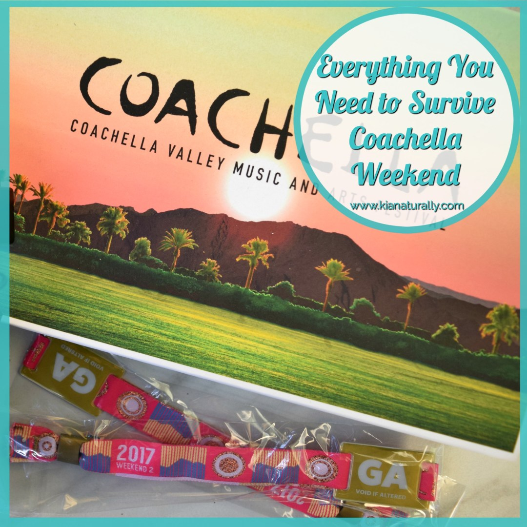 Everything You Need to Survive Coachella Weekend - www.kianaturally.com
