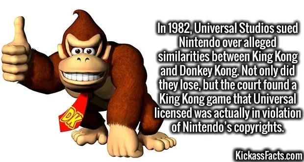 3518 Donkey Kong-In 1982, Universal Studios sued Nintendo over alleged similarities between King Kong and Donkey Kong. Not only did they lose, but the court found a King Kong game that Universal licensed was actually in violation of Nintendo's copyrights.