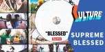 Supreme 新片「BLESSED」值得一看吗?