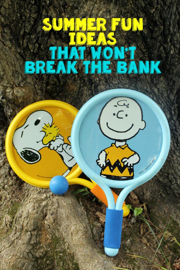 summer fun ideas that wont break the bank pin