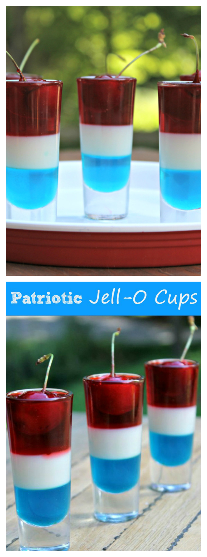 If you are looking for a fun and festive treat that shows your love of your country, these Patriotic Jello Cups are perfect!