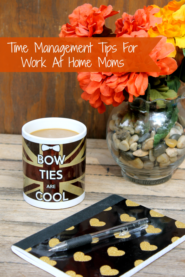 Time Management Tips For Work At Home Moms pin