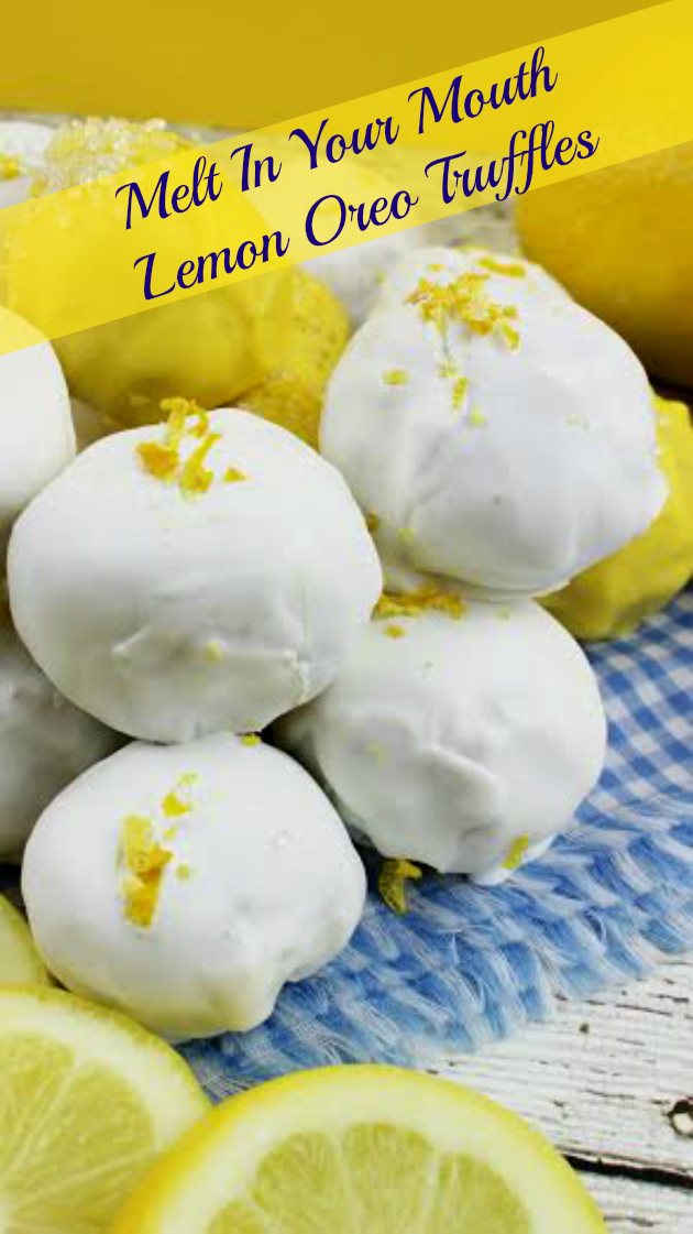 When I think of spring, I think of light and fresh foods like these Melt In Your Mouth Lemon Oreo Truffles