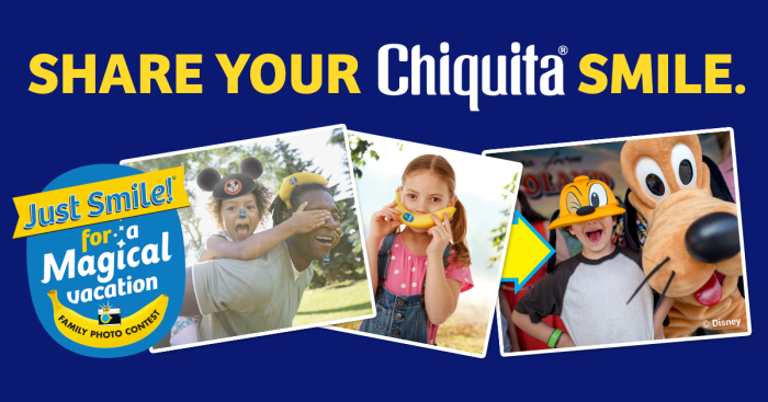 Share Your Chiquita Smile For A Chance To Win A Visit Walt Disney World®