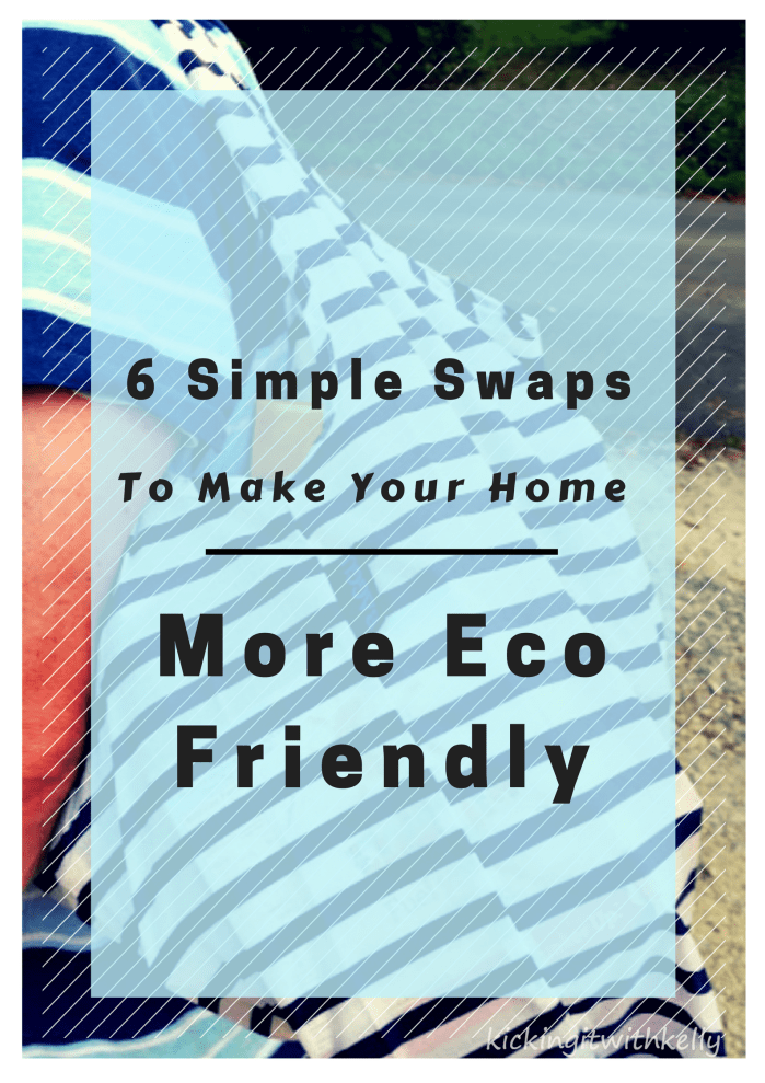 Are you worried about the impact our actions have on our planet? Try these 6 Simple Swaps To Make Your Home More Eco Friendly #ad