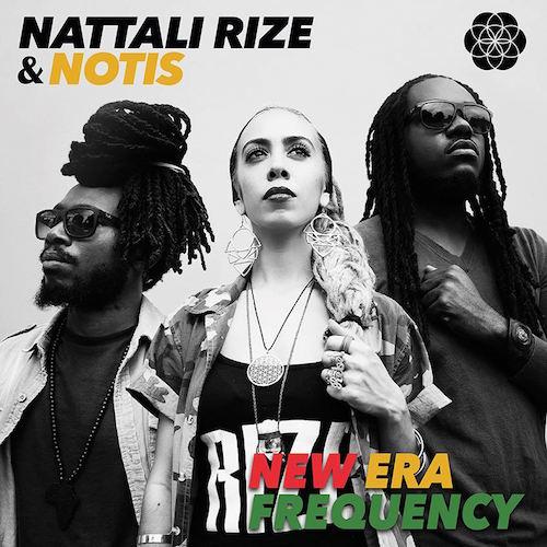 NattaliRize_Notis_NewEraFrequency