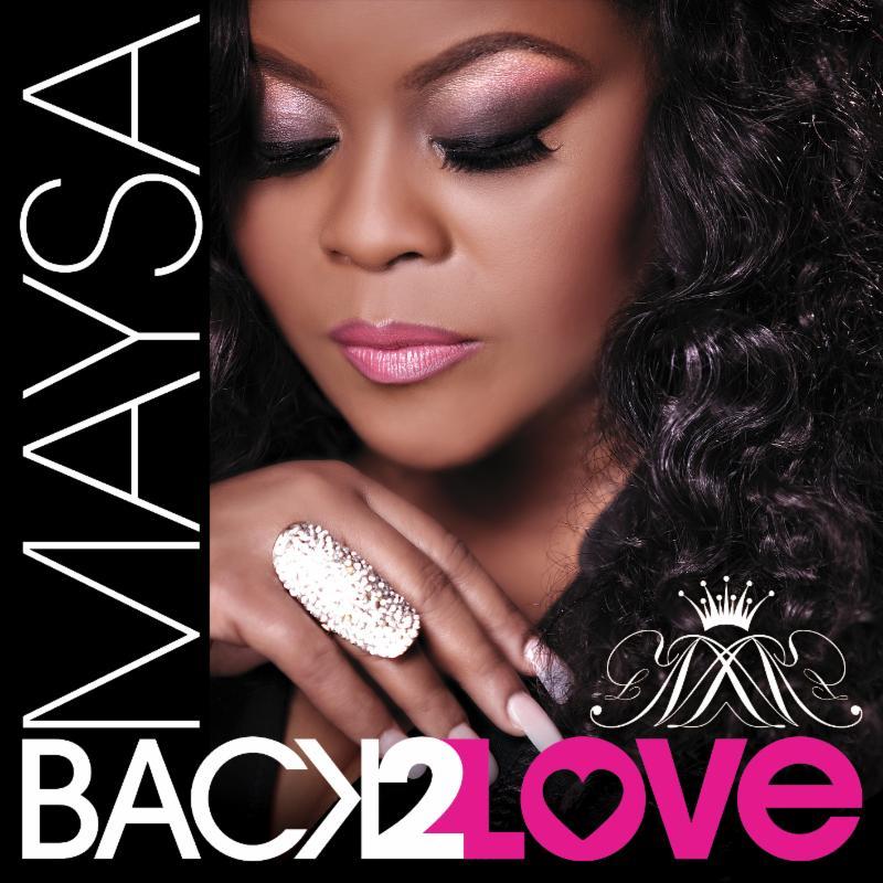 Maysa-Back-2-Love