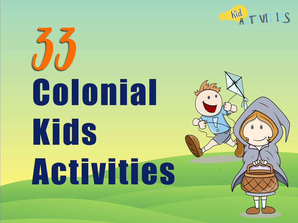 33 Colonial Activities For Kids
